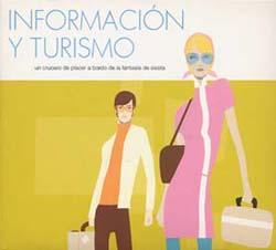 Informaci鏮 y Turismo